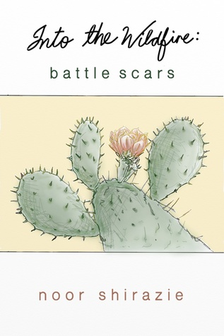 Into the Wildfire: Battle Scars