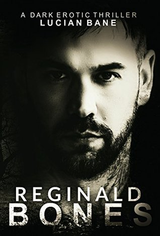 Reginald Bones: Part One