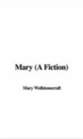 Mary: A Fiction