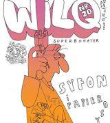 Syfon i papierosy (Wilq Superbohater, #20)
