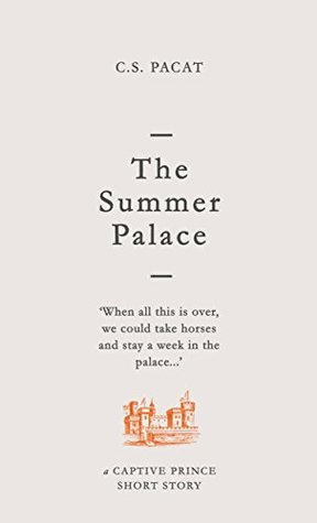 The Summer Palace (Captive Prince Short Stories #2)