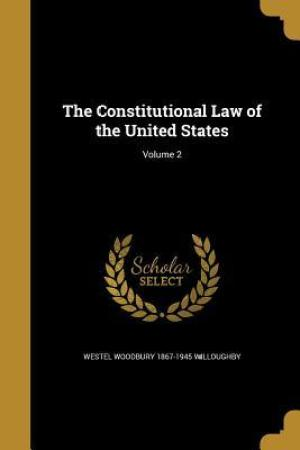 Reading books The Constitutional Law of the United States; Volume 2