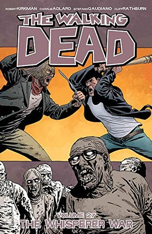 The Walking Dead, Vol. 27: The Whisperer War