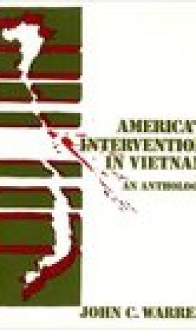America's Intervention In Vietnam: An Anthology