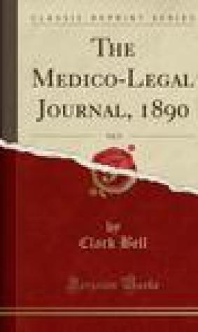 The Medico-Legal Journal, 1890, Vol. 8