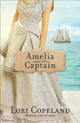 Amelia and the Captain (Sisters of Mercy Flats #4)