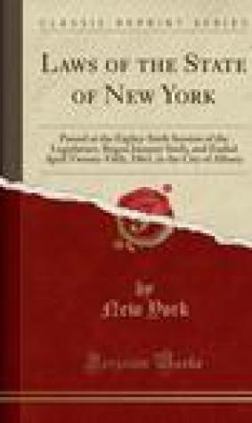 Laws of the State of New York: Passed at the Eighty-Sixth Session of the Legislature, Begun January Sixth, and Ended April Twenty-Fifth, 1863, in the City of Albany