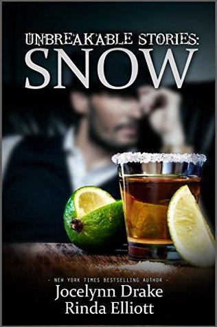 Unbreakable Stories: Snow (Unbreakable Bonds #2.5)