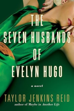 Reading books The Seven Husbands of Evelyn Hugo