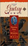 Gutsy Women: Travel Tips and Wisdom for the Road