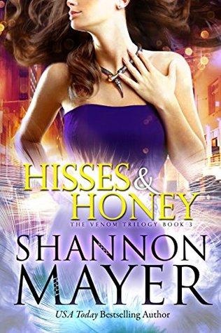 Hisses and Honey (The Venom Trilogy, #3)