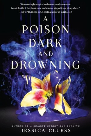 Reading books A Poison Dark and Drowning (Kingdom on Fire, #2)
