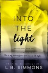 Into the Light (Chosen Paths, #1)