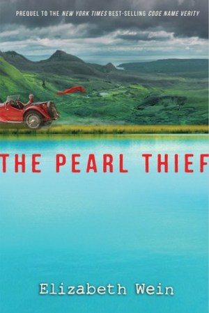 The Pearl Thief (Code Name Verity #0.5)