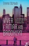 Download Viver E Amar Em Brooklyn books