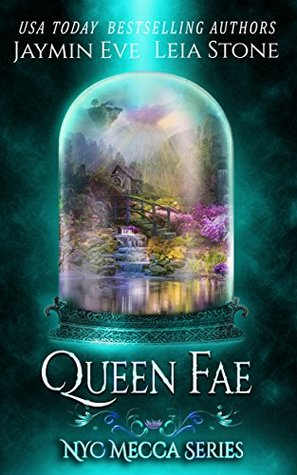 Queen Fae (NYC Mecca #3)