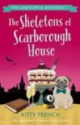 Download The Skeletons of Scarborough House (The Chapelwick Mysteries #1) books
