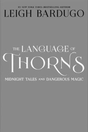 read online The Language of Thorns: Midnight Tales and Dangerous Magic
