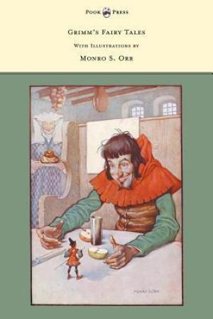 Reading books Grimm's Fairy Tales - With Illustrations by Monro S. Orr