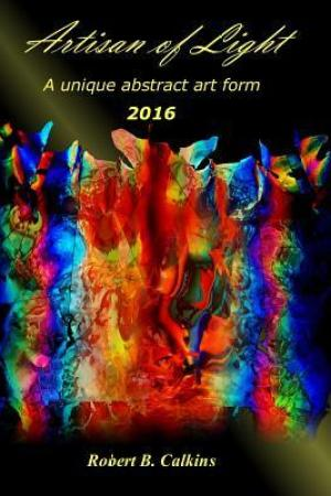 Reading books Artisan of Light 2016: A Unique Abstract Art Form