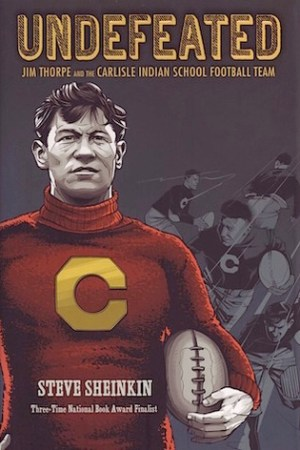 Reading books Undefeated: Jim Thorpe and the Carlisle Indian School Football Team