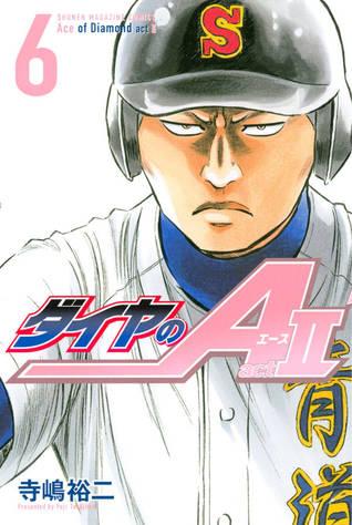 ダイヤのA act II 6 [Daiya no A Act II 6] (Ace of Diamond Act II, #6)