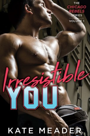 Reading books Irresistible You (Chicago Rebels, #1)