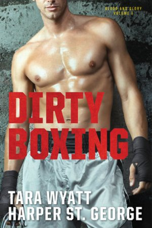 Reading books Dirty Boxing (Blood and Glory, #1)