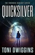 Download Quicksilver (Forensic Geology #1) books