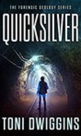 Quicksilver (Forensic Geology #1)