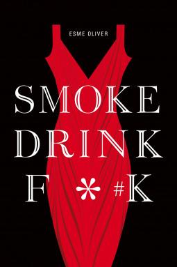 Smoke Drink F*#k