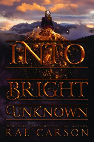 Into the Bright Unknown (The Gold Seer Trilogy, #3)
