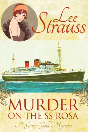 Reading books Murder on the SS Rosa (Ginger Gold Mysteries #1)