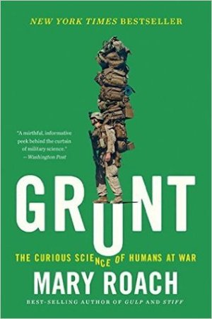 Reading books Grunt: The Curious Science of Humans at War