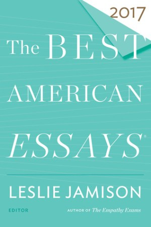 read online The Best American Essays 2017