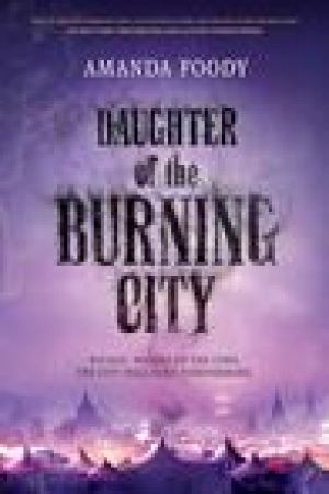 read online Daughter of the Burning City