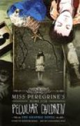 Download Miss Peregrine's Home for Peculiar Children: The Graphic Novel (Miss Peregrine's Peculiar Children Graphic Novels, #1) books