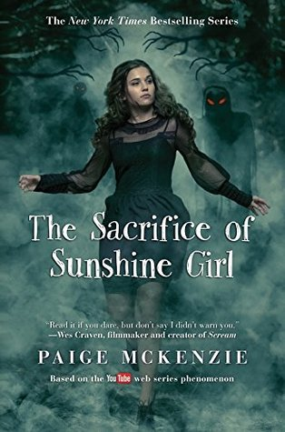 The Sacrifice of Sunshine Girl (Haunting of Sunshine Girl, #3)