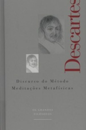 Reading books Discurso do Mtodo e Meditaes Metafsicas (Os Grandes Filsofos, #6)