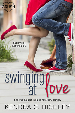 Swinging At Love (Suttonville Sentinels, #2)