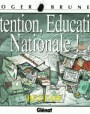 Attention, Éducation nationale !
