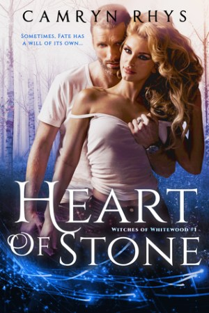 Heart of Stone (Witches of Whitewood, #1)