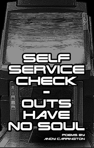 Self Service Check-Outs Have No Soul