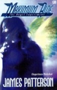 Download The Angel Experiment - Eksperimen Malaikat (Maximum Ride, #1) books