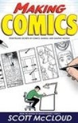 Download Making Comics: Storytelling Secrets of Comics, Manga and Graphic Novels books