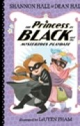 Download The Princess in Black and the Mysterious Playdate (The Princess in Black #5) books