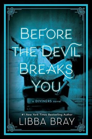 read online Before the Devil Breaks You (The Diviners, #3)