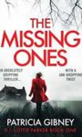 The Missing Ones (Detective Lottie Parker, #1)
