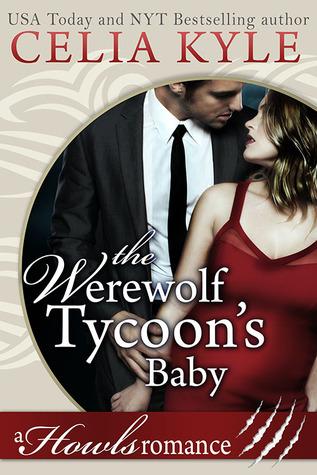The Werewolf Tycoon's Baby (Howls Romance, #1)