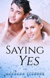 Download Saying Yes